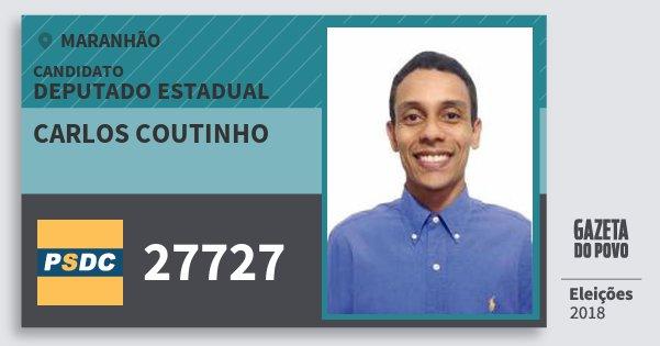 Santinho Carlos Coutinho 27727 (DC) Deputado Estadual | Maranhão | Eleições 2018