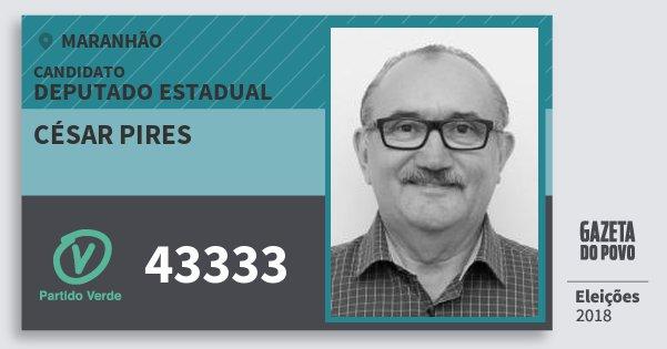 Santinho César Pires 43333 (PV) Deputado Estadual | Maranhão | Eleições 2018