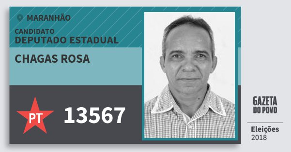 Santinho Chagas Rosa 13567 (PT) Deputado Estadual | Maranhão | Eleições 2018