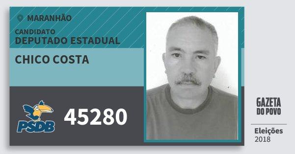 Santinho Chico Costa 45280 (PSDB) Deputado Estadual | Maranhão | Eleições 2018