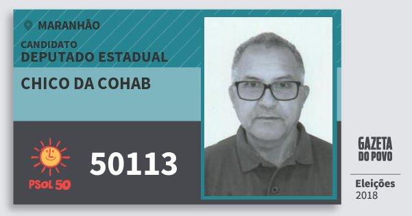 Santinho Chico da Cohab 50113 (PSOL) Deputado Estadual   Maranhão   Eleições 2018