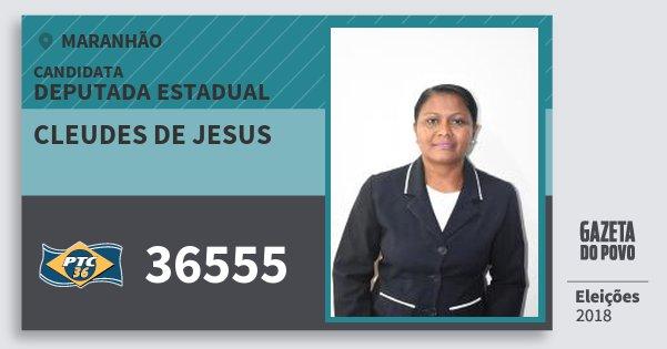 Santinho Cleudes de Jesus 36555 (PTC) Deputada Estadual | Maranhão | Eleições 2018