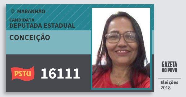 Santinho Conceição 16111 (PSTU) Deputada Estadual | Maranhão | Eleições 2018