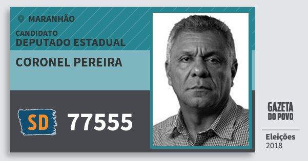 Santinho Coronel Pereira 77555 (SOLIDARIEDADE) Deputado Estadual   Maranhão   Eleições 2018