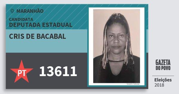 Santinho Cris de Bacabal 13611 (PT) Deputada Estadual | Maranhão | Eleições 2018
