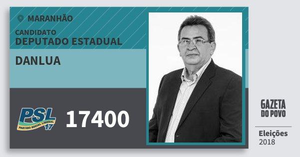 Santinho Danlua 17400 (PSL) Deputado Estadual | Maranhão | Eleições 2018