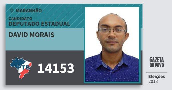 Santinho David Morais 14153 (PTB) Deputado Estadual | Maranhão | Eleições 2018