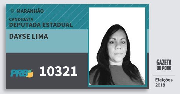 Santinho Dayse Lima 10321 (PRB) Deputada Estadual | Maranhão | Eleições 2018