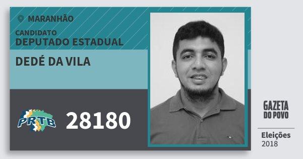 Santinho Dedé da Vila 28180 (PRTB) Deputado Estadual | Maranhão | Eleições 2018