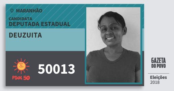 Santinho Deuzuita 50013 (PSOL) Deputada Estadual | Maranhão | Eleições 2018