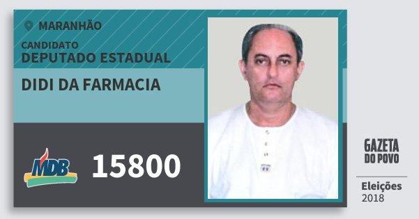 Santinho Didi da Farmacia 15800 (MDB) Deputado Estadual | Maranhão | Eleições 2018