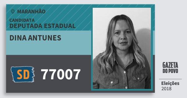 Santinho Dina Antunes 77007 (SOLIDARIEDADE) Deputada Estadual | Maranhão | Eleições 2018