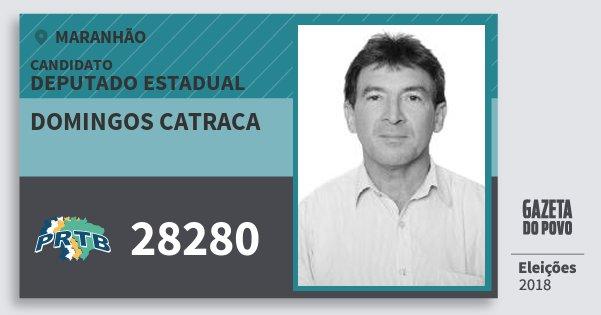 Santinho Domingos Catraca 28280 (PRTB) Deputado Estadual | Maranhão | Eleições 2018