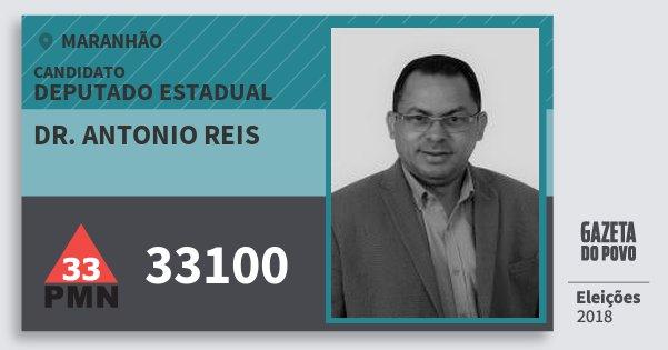 Santinho Dr. Antonio Reis 33100 (PMN) Deputado Estadual | Maranhão | Eleições 2018
