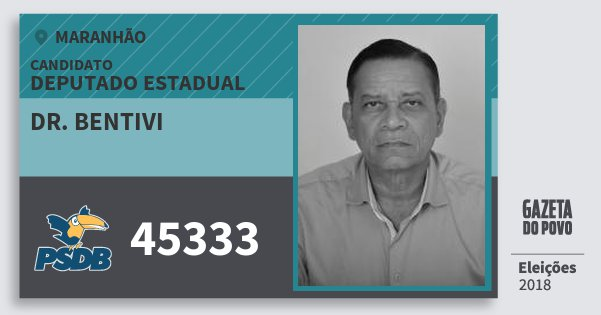 Santinho Dr. Bentivi 45333 (PSDB) Deputado Estadual | Maranhão | Eleições 2018