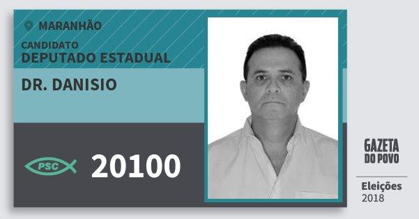 Santinho Dr. Danisio 20100 (PSC) Deputado Estadual | Maranhão | Eleições 2018