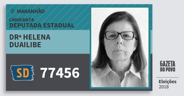 Santinho Drª Helena Duailibe 77456 (SOLIDARIEDADE) Deputada Estadual | Maranhão | Eleições 2018