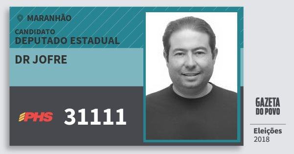 Santinho Dr Jofre 31111 (PHS) Deputado Estadual | Maranhão | Eleições 2018