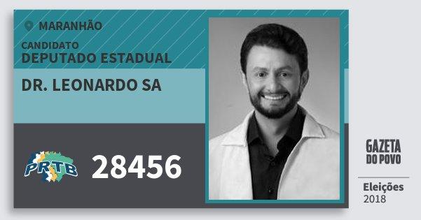 Santinho Dr. Leonardo Sa 28456 (PRTB) Deputado Estadual | Maranhão | Eleições 2018