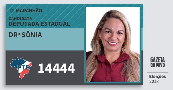 Santinho Drª Sônia 14444 (PTB) Deputada Estadual | Maranhão | Eleições 2018
