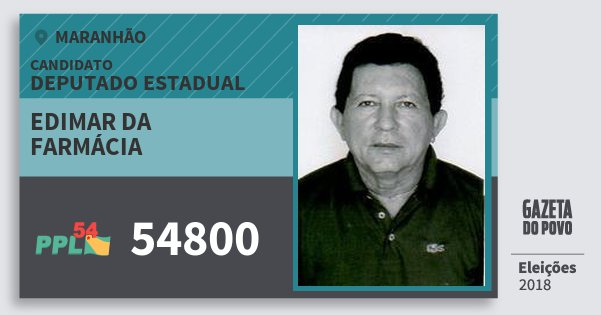 Santinho Edimar da Farmácia 54800 (PPL) Deputado Estadual | Maranhão | Eleições 2018