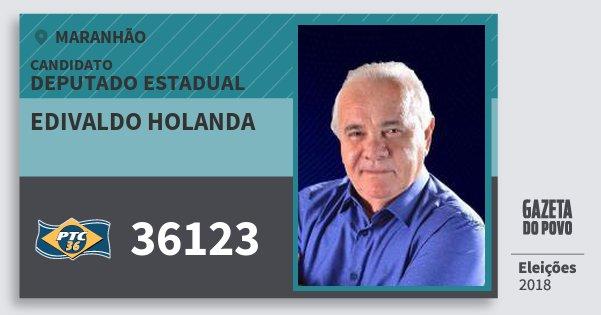 Santinho Edivaldo Holanda 36123 (PTC) Deputado Estadual | Maranhão | Eleições 2018