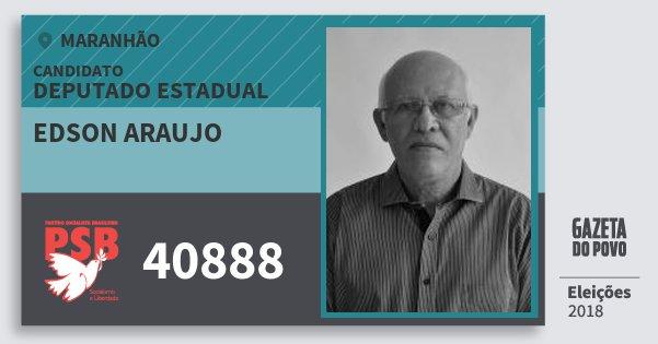 Santinho Edson Araujo 40888 (PSB) Deputado Estadual | Maranhão | Eleições 2018