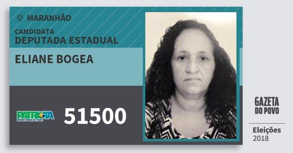 Santinho Eliane Bogea 51500 (PATRI) Deputada Estadual | Maranhão | Eleições 2018