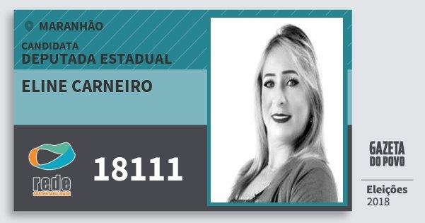 Santinho Eline Carneiro 18111 (REDE) Deputada Estadual | Maranhão | Eleições 2018