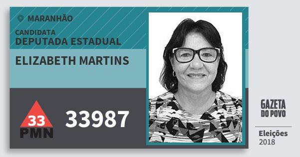 Santinho Elizabeth Martins 33987 (PMN) Deputada Estadual | Maranhão | Eleições 2018