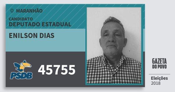 Santinho Enilson Dias 45755 (PSDB) Deputado Estadual | Maranhão | Eleições 2018