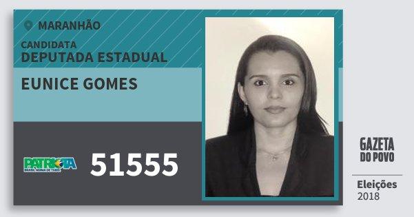 Santinho Eunice Gomes 51555 (PATRI) Deputada Estadual | Maranhão | Eleições 2018