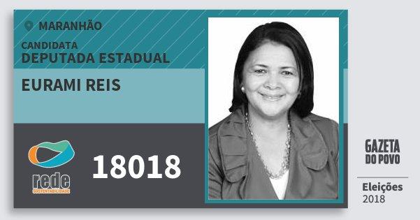 Santinho Eurami Reis 18018 (REDE) Deputada Estadual | Maranhão | Eleições 2018