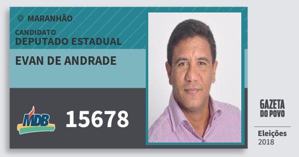 Santinho Evan de Andrade 15678 (MDB) Deputado Estadual | Maranhão | Eleições 2018