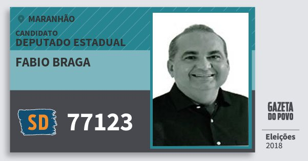 Santinho Fabio Braga 77123 (SOLIDARIEDADE) Deputado Estadual | Maranhão | Eleições 2018