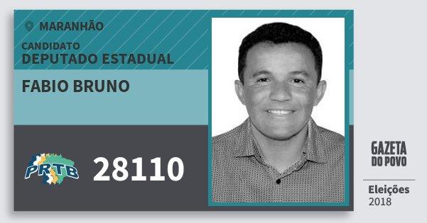 Santinho Fabio Bruno 28110 (PRTB) Deputado Estadual | Maranhão | Eleições 2018