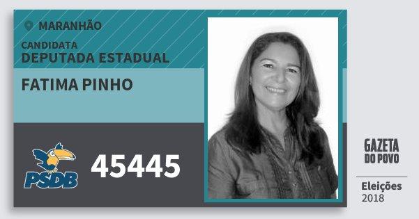 Santinho Fatima Pinho 45445 (PSDB) Deputada Estadual | Maranhão | Eleições 2018