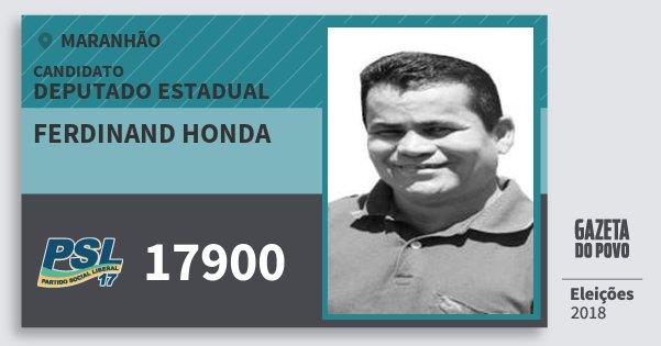 Santinho Ferdinand Honda 17900 (PSL) Deputado Estadual | Maranhão | Eleições 2018