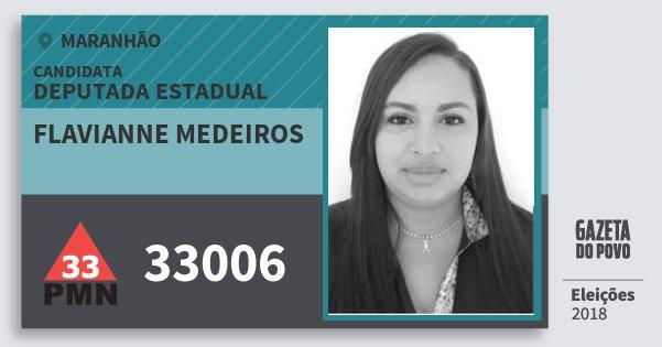 Santinho Flavianne Medeiros 33006 (PMN) Deputada Estadual | Maranhão | Eleições 2018