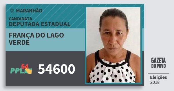 Santinho França do Lago Verde 54600 (PPL) Deputada Estadual   Maranhão   Eleições 2018
