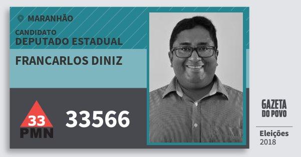 Santinho Francarlos Diniz 33566 (PMN) Deputado Estadual | Maranhão | Eleições 2018