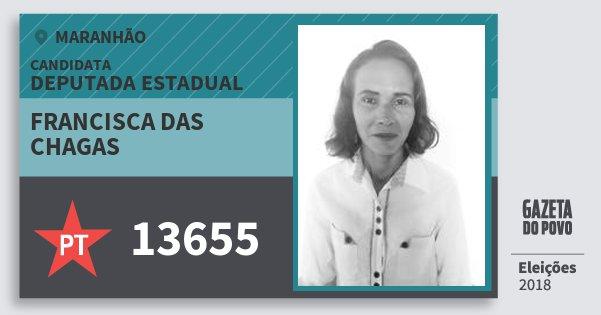 Santinho Francisca das Chagas 13655 (PT) Deputada Estadual | Maranhão | Eleições 2018