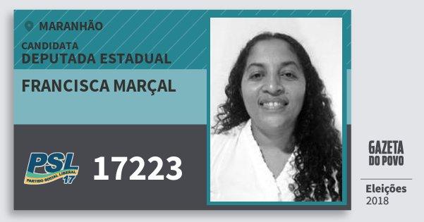 Santinho Francisca Marçal 17223 (PSL) Deputada Estadual | Maranhão | Eleições 2018