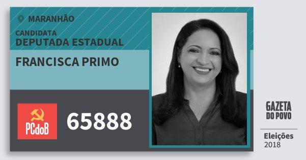 Santinho Francisca Primo 65888 (PC do B) Deputada Estadual | Maranhão | Eleições 2018