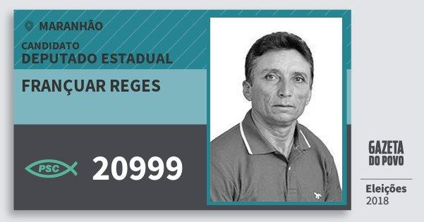 Santinho Françuar Reges 20999 (PSC) Deputado Estadual | Maranhão | Eleições 2018
