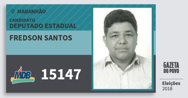 Santinho Fredson Santos 15147 (MDB) Deputado Estadual | Maranhão | Eleições 2018