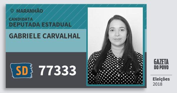 Santinho Gabriele Carvalhal 77333 (SOLIDARIEDADE) Deputada Estadual | Maranhão | Eleições 2018