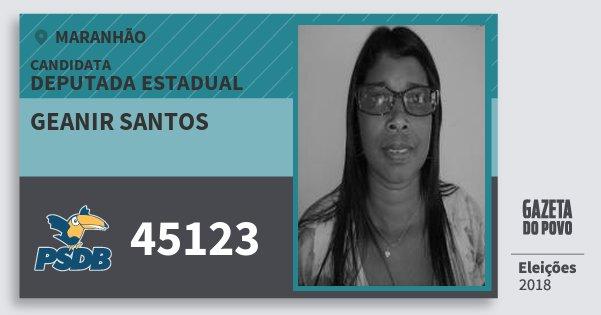 Santinho Geanir Santos 45123 (PSDB) Deputada Estadual | Maranhão | Eleições 2018