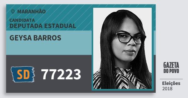 Santinho Geysa Barros 77223 (SOLIDARIEDADE) Deputada Estadual | Maranhão | Eleições 2018