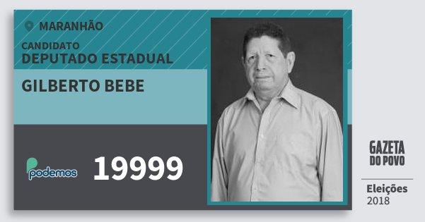 Santinho Gilberto Bebe 19999 (PODE) Deputado Estadual | Maranhão | Eleições 2018
